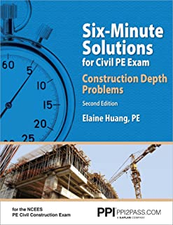 Ppi Six-Minute Solutions for Civil Pe Exam: Construction Depth Problems, 2nd Edition - Contains Over 100 Practice Problems...