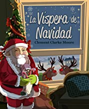 La Víspera de Navidad (Illustrated and Translated) Spanish Edition