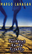 Touching Earth Lightly (A Little Ark Book)