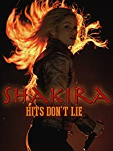 Shakira: Hits Don't Lie