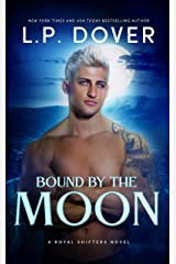 Bound by the Moon (A Royal Shifters novel Book 5) Kindle Edition