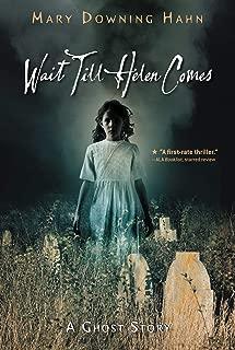 Best wait till helen comes: a ghost story Reviews