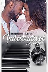 Indestrutível (Feelings Livro 4) eBook Kindle