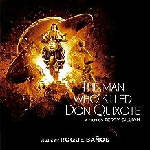 The Man Who Killed Don Quixote (Original Motion Picture Soundtrack) [Explicit]