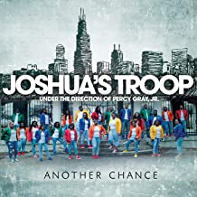 another chance joshua troop