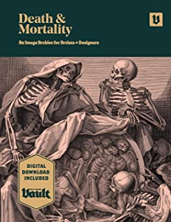 Death and Mortality: An Image Archive for Artists and