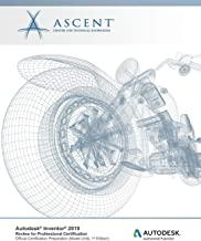 Autodesk Inventor 2019: Review for Professional Certification (Mixed Units): Autodesk Authorized Publisher