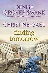 Finding Tomorrow: A Bluebird Bay Novel Kindle Edition