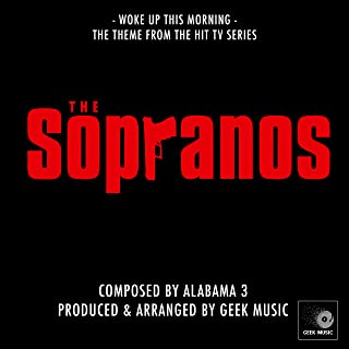 The Sopranos - Woke Up This Morning - Main Theme