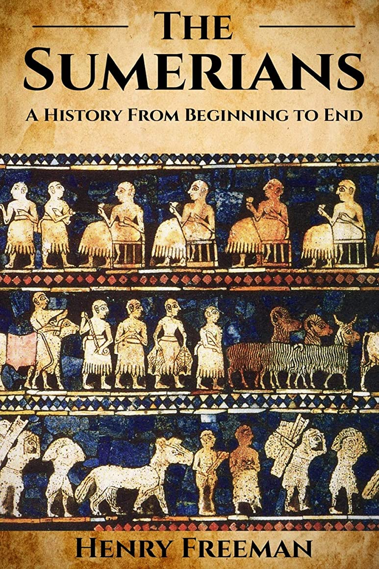 自分恐竜スーツケースSumerians: A History From Beginning to End