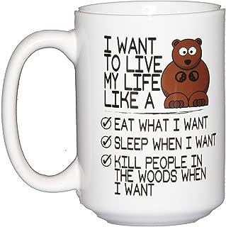 15oz Live Life Like a Bear Woodland Creature Beverage and Coffee Mug
