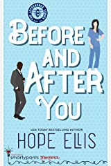 Before and After You: An Enemies to Lovers Romance (Leffersbee Series Book 2) Kindle Edition
