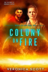 Colony On Fire Haven Colony Book Two: (The Sectors SF Romance Series) Kindle Edition