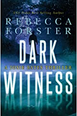 Dark Witness: A Josie Bates Thriller (The Witness Series Book 7) Kindle Edition