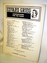 Edvard Grieg Compostions for the Piano, Wedding-Day at Troldhaugen (Op 65, No 6)