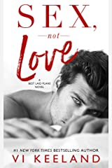 Sex, Not Love Kindle Edition