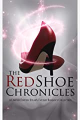 The Red Shoe Chronicles : A Fantasy Romance Anthology Kindle Edition