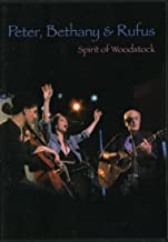 Peter, Bethany & Rufus - Spirit of Woodstock