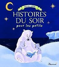 Livres Les plus jolies histoires du soir pour les petits PDF