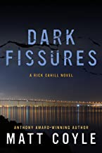 Dark Fissures (The Rick Cahill Series Book 3)