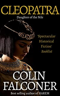 Cleopatra: Daughter of the Nile (CLASSIC HISTORY Book 4)