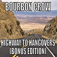 Best bourbon crow highway to hangovers Reviews
