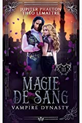 Magie de Sang (Vampire Dynasty t. 3) Format Kindle