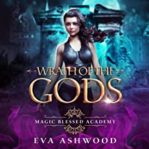 Wrath of the Gods: Magic Blessed Academy, Book 3