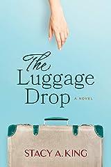 The Luggage Drop: A Novel Kindle Edition