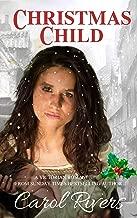 Christmas Child: Discover this spellbinding Victorian Saga Romance by Carol Rivers. (Victorian Saga Romance Series Book 1)