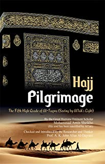 "Pilgrimage ""Hajj"": The Fifth High Grade of Al-Taqwa (English Edition)"