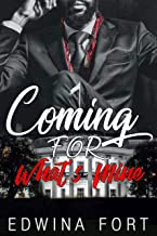 Coming For What's Mine ( WARNING: UNEXPECTED TWIST YOU WILL NOT SEE COMING!) (Law Boy's Series Book 1)