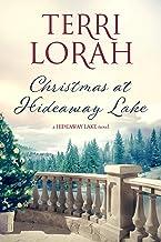 Christmas at Hideaway Lake (A Hideaway Lake Novel Book 3)