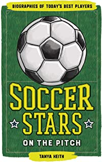 Soccer Stars on the Pitch: Biographies of Today's Best...