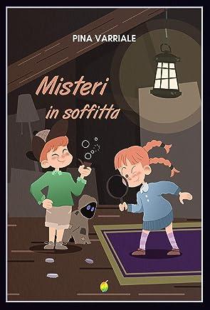 Misteri in soffitta (Rainbow Vol. 15)