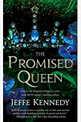 The Promised Queen (Forgotten Empires Book 3) Kindle Edition