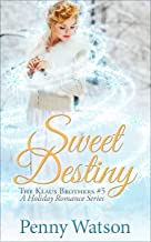 Sweet Destiny (The Klaus Brothers Book 5)