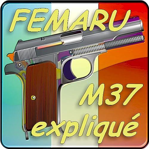Pistolet Femaru M37 expliqué (version française)