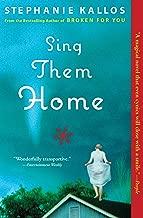 Sing Them Home: A Novel
