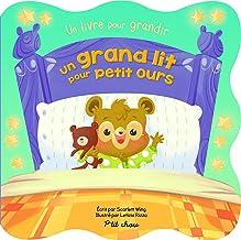 UN GRAND LIT POUR PETIT OURS (P'tit Chou) (French Edition)
