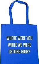 HippoWarehouse Where were you while we were getting high? Tote Shopping Gym Beach Bag 42cm x38cm, 10 litres