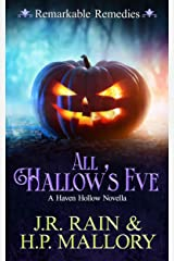 All Hallow's Eve: A Paranormal Women's Fiction Novella: (Remarkable Remedies) (Haven Hollow Book 10) Kindle Edition