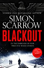 Blackout: A stunning thriller of wartime Berlin from the SUNDAY TIMES bestselling author