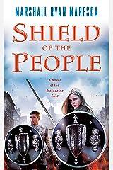 Shield of the People (Maradaine Elite Book 2) Kindle Edition