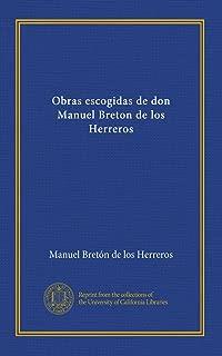 Obras escogidas de don Manuel Breton de los Herreros (French Edition)
