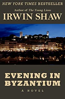 irwin shaw evening in byzantium