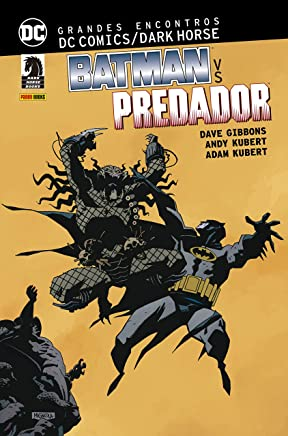 Grandes Encontros. Dc Comics Dark Horse. Batman Vs. Predador