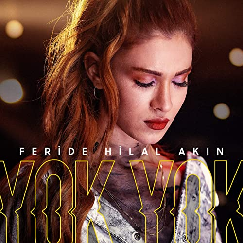 Yok Yok By Feride Hilal Akin On Amazon Music Amazon Com