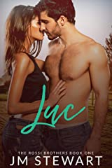 Luc (Rossi Brothers Book 1) Kindle Edition