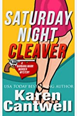 Saturday Night Cleaver (A Barbara Marr Murder Mystery, Book 4) Kindle Edition